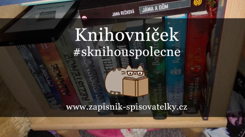 Knihovníček #1 – Moje čtecí rutina #sknihouspolecne