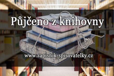 Půjčeno z knihovny – květen 2017
