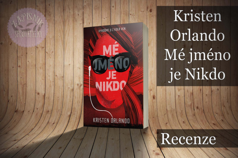 Mé jméno je Nikdo (Kristen Orlando)