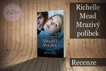 Mrazivý polibek (Richelle Mead)