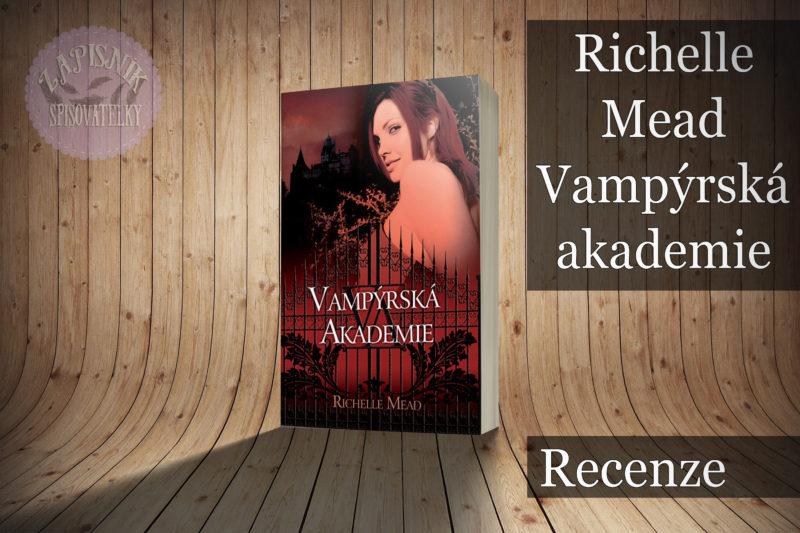 Vampýrská akademie (Richelle Mead)