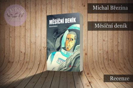Měsíční deník (Michal Březina)
