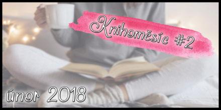 Knihoměsíc #2 – únor 2018