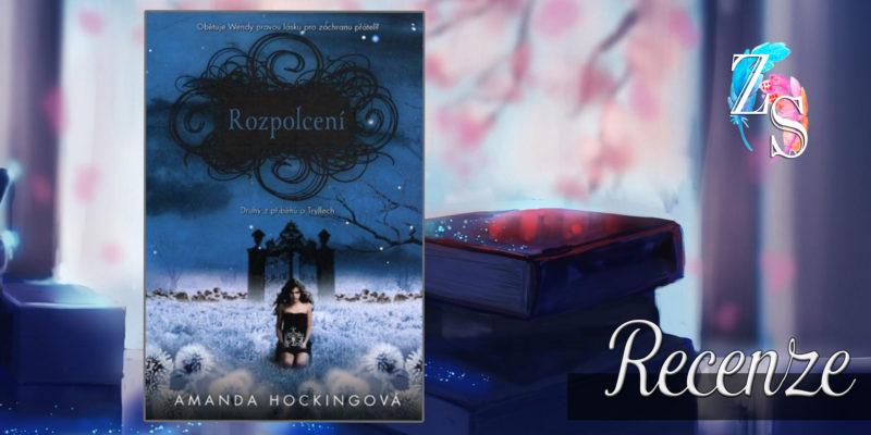 Amanda Hocking – Rozpolcení