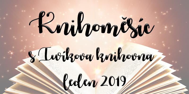 Knihoměsíc sIwíkova knihovna #1 – leden 2019