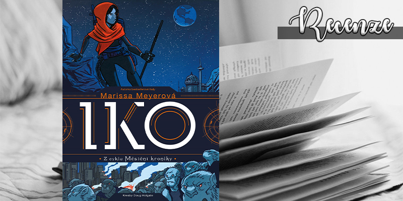 Marissa Meyer – IKO (recenzní e-kniha)