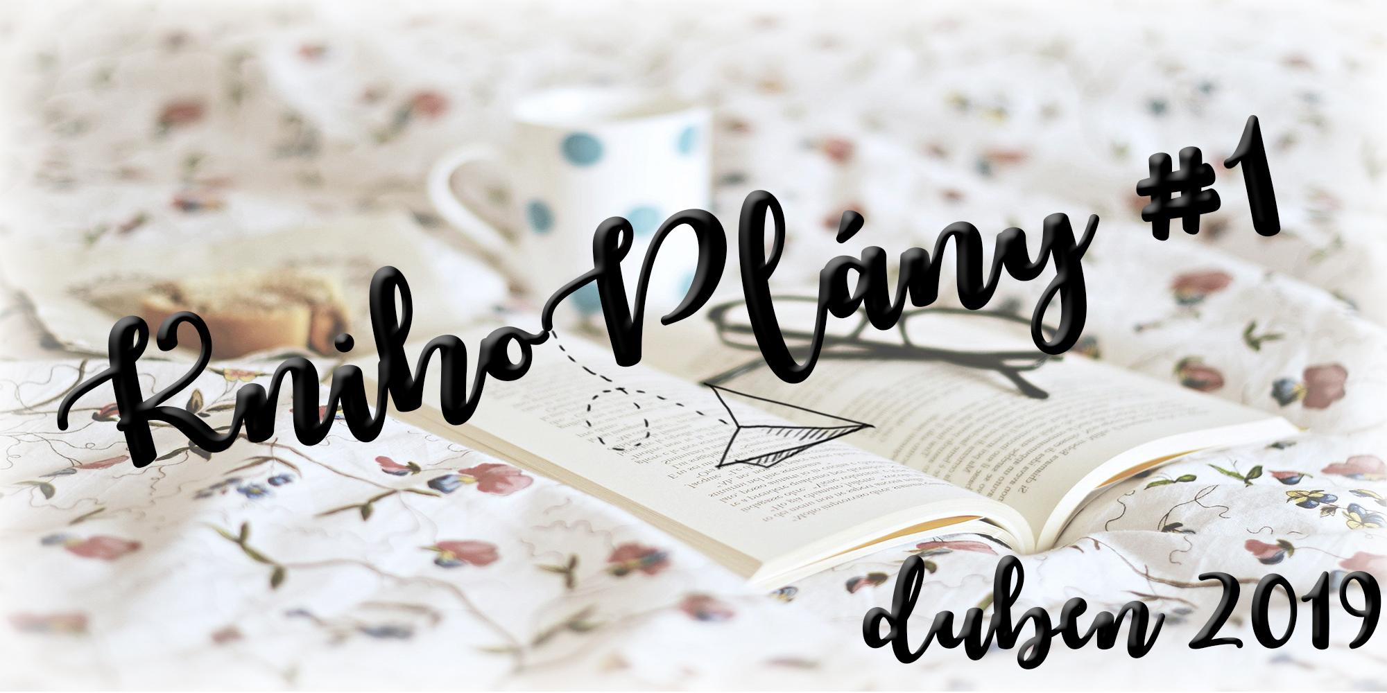 KnihoPlán na duben 2019