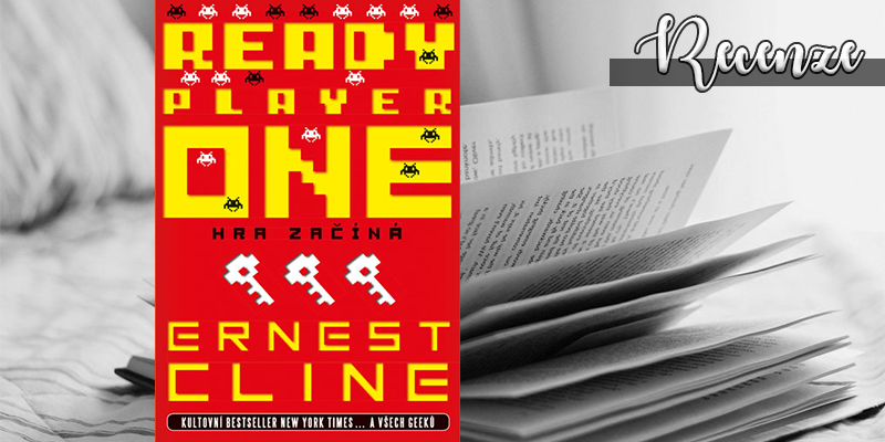 Ernest Cline – Ready Player One (recenzní e-kniha)