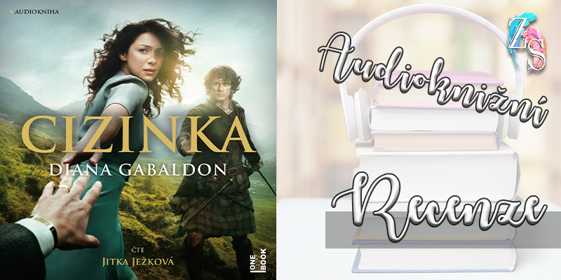 Diana Gabaldon – Cizinka (recenzní audiokniha)