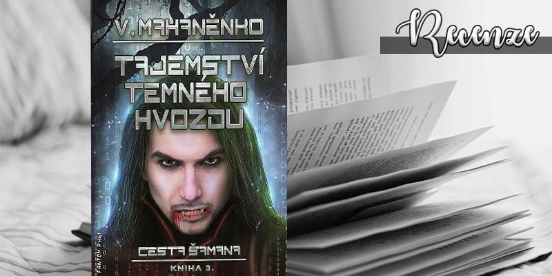 Vasilij Mahaněnko – Tajemství Temného hvozdu