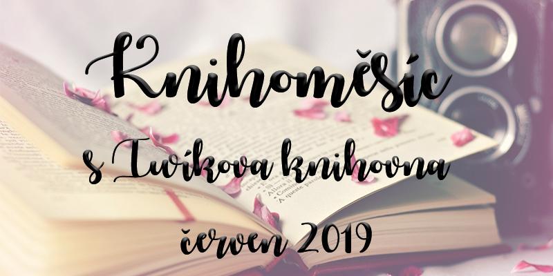 Knihoměsíc sIwíkova knihovna – červen 2019