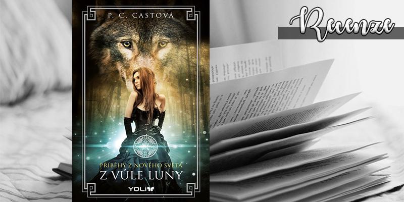 P. C. Cast – Zvůle luny (recenzní e-kniha)