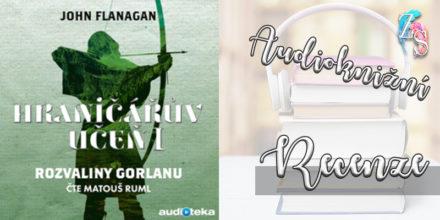 John Flanagan – Rozvaliny Gorlanu (audiokniha)