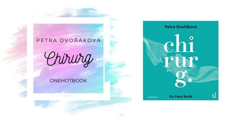 Petra Dvořáková – Chirurg (recenzní audiokniha)